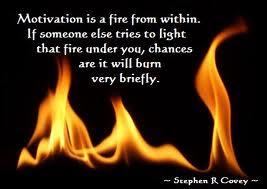 Motivation fire